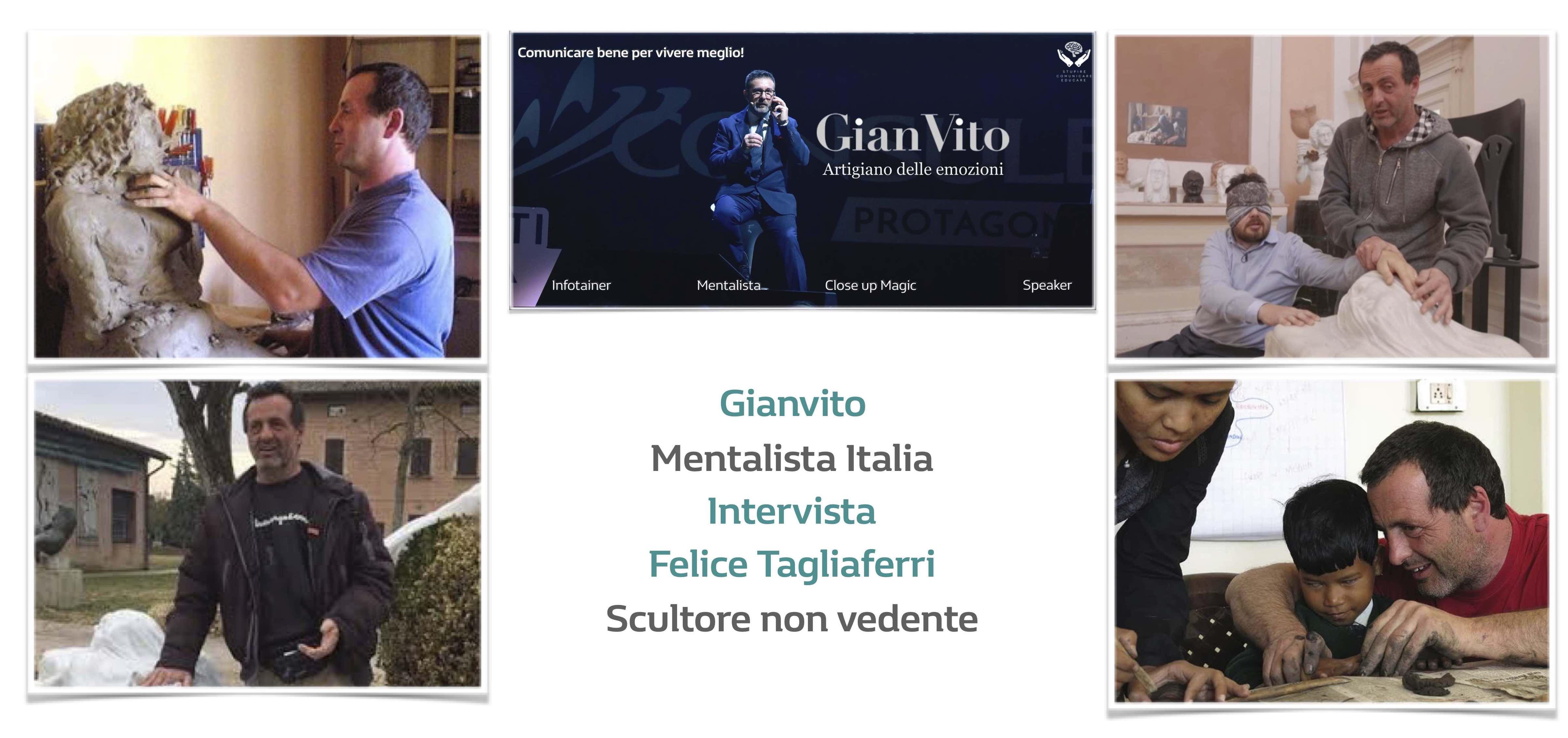 Le interviste di Gianvito Mentalista: Felice Tagliaferri (scultore cieco)